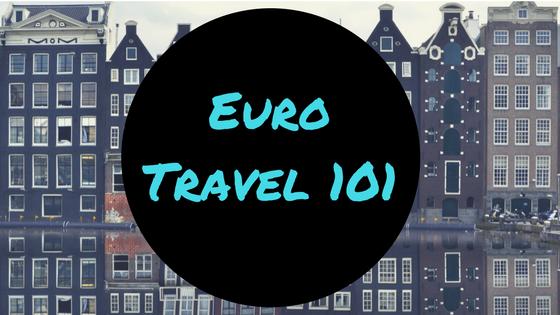 Euro Travel 101